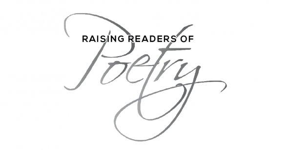Raising Readers of Poetry