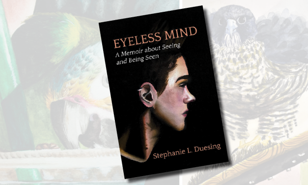 Book Review: Eyeless Mind, A Memoir about Seeing and Being Seen
