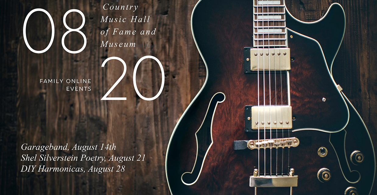 The Country Music Hall of Fame Family Online Events
