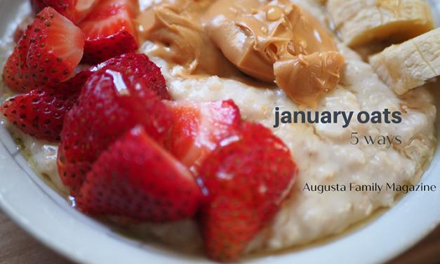January Oats, 5 Ways
